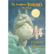 My Neighbor Totoro: The Novel (BOK)
