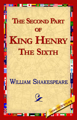 The Second Part of King Henry the Sixth (BOK)
