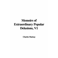 Memoirs of Extraordinary Popular Delusions, Volume 1 (BOK)