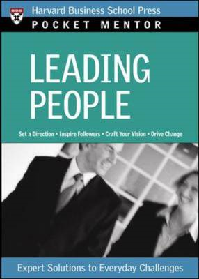 Leading People: Expert Solutions to Everyday Challenges (BOK)