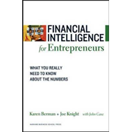 Financial Intelligence for Entrepreneurs: What You Really Need to Know About the Numbers (BOK)