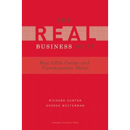 Real Business of IT: How CIOs Create and Communicate Value (BOK)