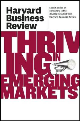 Harvard Business Review on Thriving in Emerging Markets (BOK)