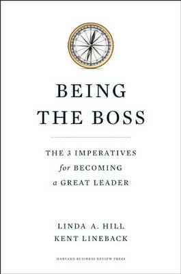 Being the Boss: The 3 Imperatives for Becoming a Great Leader (BOK)
