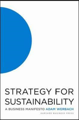 Strategy for Sustainability: A Business Manifesto (BOK)