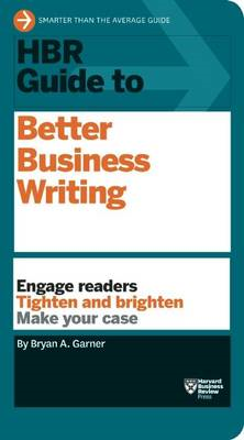 HBR Guide to Better Business Writing (HBR Guide Series) (BOK)