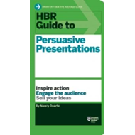 HBR Guide to Persuasive Presentations (HBR Guide Series) (BOK)