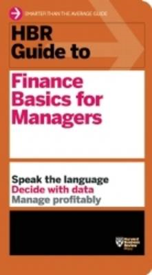 HBR Guide to Finance Basics for Managers (BOK)
