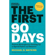 First 90 Days, Updated and Expanded (BOK)