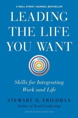 Leading the Life You Want (BOK)