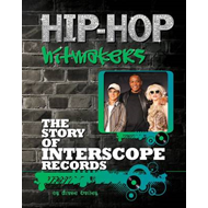 The Story of Interscope Records (BOK)