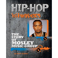 The Story of Mosley Music Group (BOK)