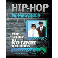 The Story of No Limit Records (BOK)