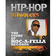 The Story of Roc a Fella Records (BOK)