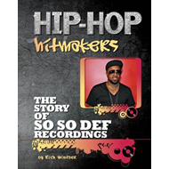 The Story of So So Def Recordings (BOK)
