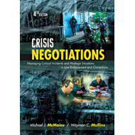 Crisis Negotiations: Managing Critical Incidents and Hostage Situations in Law Enforcement and Corre (BOK)