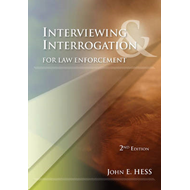 Interviewing and Interrogation for Law Enforcement (BOK)