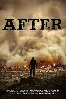 After: Nineteen Stories of Apocalype and Dystopia (BOK)