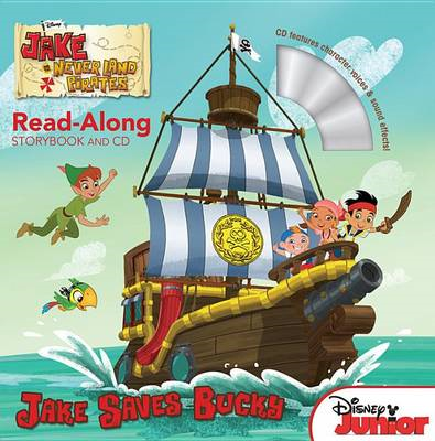 Jake and the Never Land Pirates Read-Along Storybook and CD (BOK)