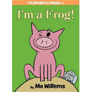 I'm a Frog! (an Elephant and Piggie Book) (BOK)