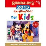 Birnbaum's 2015: Walt Disney World for Kids (BOK)