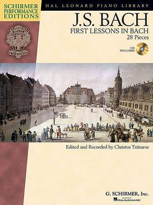 J.S. Bach: First Lessons in Bach (BOK)