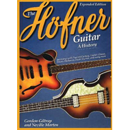 The Hofner Guitar: A History (BOK)