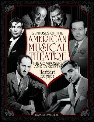 Geniuses of the American Musical Theatre: The Composers and Lyricists (BOK)