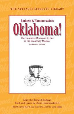 Oklahoma!: The Complete Book and Lyrics of the Broadway Musical (BOK)