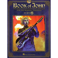Book of John: Wicked Guitar Licks & Techniques for the Modern Shredder (BOK)