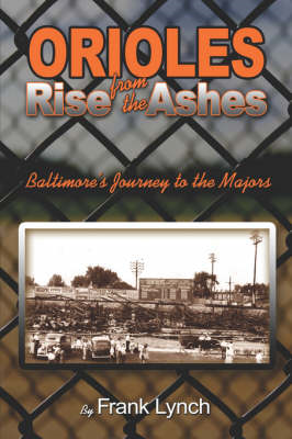Orioles Rise from the Ashes (BOK)