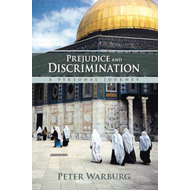Prejudice and Discrimination: A Personal Journey (BOK)