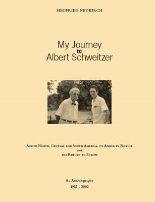 My Journey to Albert Schweitzer (BOK)