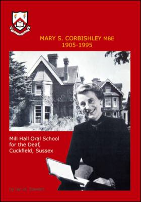 Mary S.Corbishley MBE 1905-1995 (BOK)