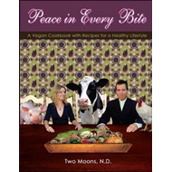 Peace in Every Bite: A Vegan Cookbook with Recipes for a Healthy Lifestyle (BOK)