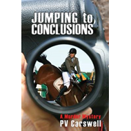 Jumping to Conclusions: A Murder Mystery (BOK)