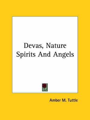 Devas, Nature Spirits and Angels