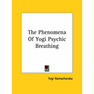 Phenomena of Yogi Psychic Breathing (BOK)