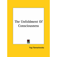 Unfoldment of Consciousness (BOK)