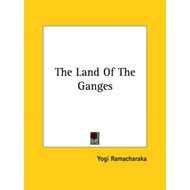 Land of the Ganges (BOK)