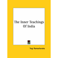 Inner Teachings of India (BOK)