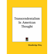Transcendentalism in American Thought (BOK)