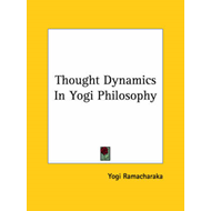 Thought Dynamics in Yogi Philosophy (BOK)