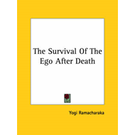 The Survival of the Ego After Death (BOK)