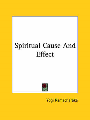 Spiritual Cause and Effect (BOK)