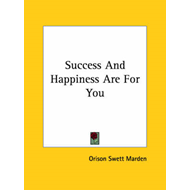 Success and Happiness Are for You (BOK)