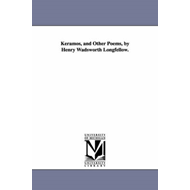 Keramos, and Other Poems, by Henry Wadsworth Longfellow. (BOK)
