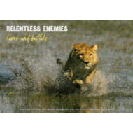 Relentless Enemies: Lions and Buffalo (BOK)