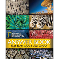 National Geographic Answer Book: Fast Facts About Our World (BOK)