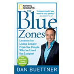 Blue Zones: Lessons for Living Longer from the People Who'Ve Lived the Longest (BOK)